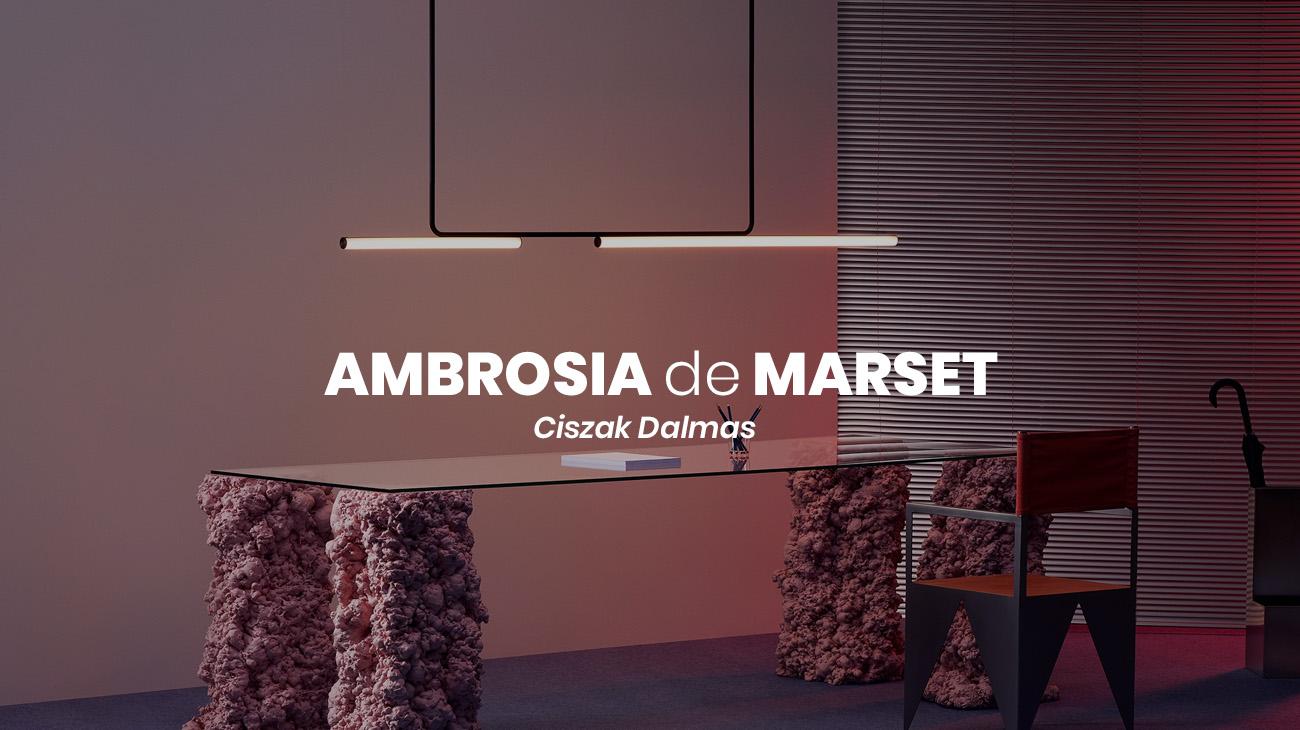 Ambrosia: Lo nuevo de Marset