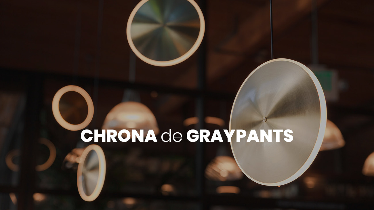 Nueva marca, nuevas luminarias: Chrona de GrayPants