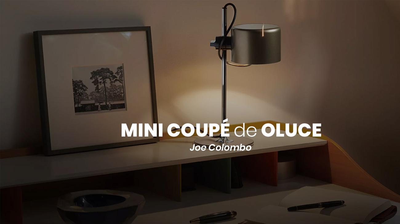 Nueva versión de Oluce: Mini Coupé
